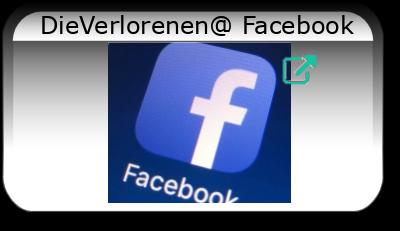 DieVerlorenen@ Facebook