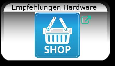 Empfehlungen Hardware